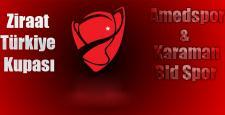 Amedspor'un kupada rakibi Karaman Belediyespor oldu
