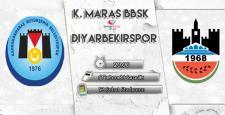 K.Maraş BBSK – Diyarbekirspor ! Maç başlıyor