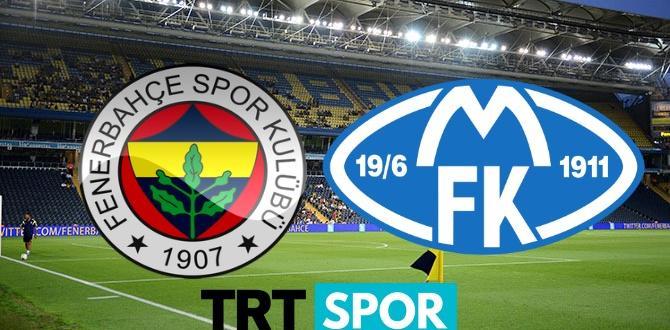 TRT Spor canlı izle – Fenerbahçe Molde canlı izle
