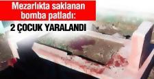 Diyarbakır'da mezarlık bulunan patlayıcı infilak etti, 2 çocuk yaralandı
