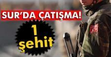 TSK: Sur'da 1 asker şehit düştü