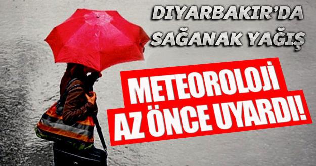 Meteoroloji'den Diyarbakır'a sağanak yağış uyarısı