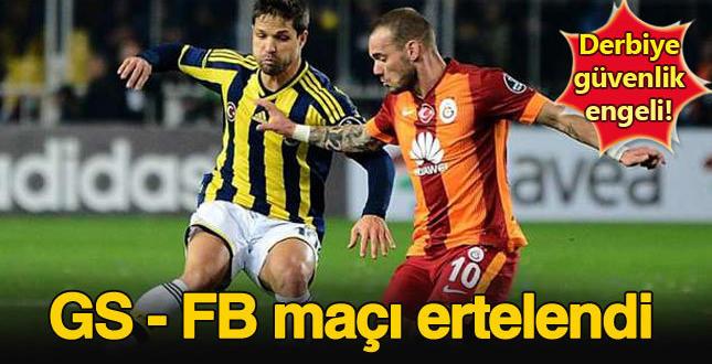 Galatasaray – Fenerbahçe derbisi terör tehdidi dolayısıyla ertelendi