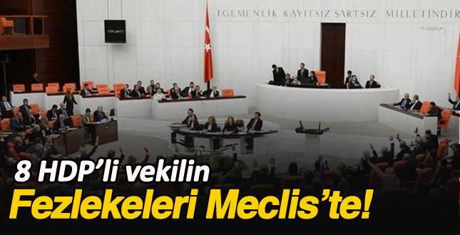 HDP'li 8 vekil hakkındaki fezleke, meclise ulaştı