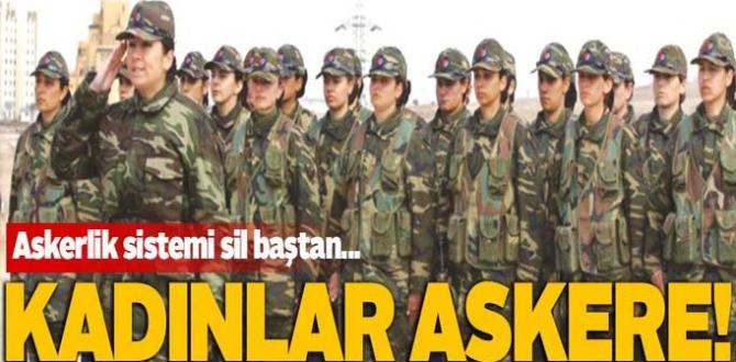 """Türkiye'de kadınlara """"Askerlik"""" uygulaması yolda"""