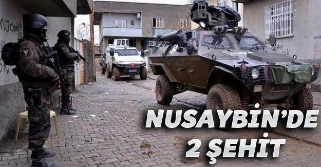 Nusaybin ilçesinde 1 polis ve 1 asker şehit oldu