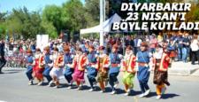 Diyarbakır, 23 Nisan'ı coşkuyla kutladı
