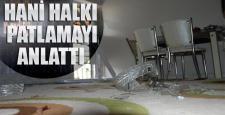 Hani halkı bombalı saldırı anını anlattı