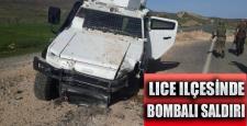 Lice ilçesinde; Polis aracına bombalı saldırı