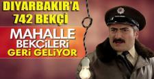 """Diyarbakır'a """"Çarşı ve Mahalle"""" bekçisi alınıyor"""