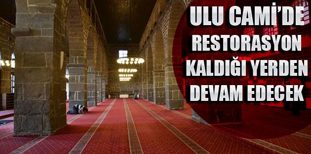 Ulu Cami'de Restorasyon çalışmaları yeniden başladı