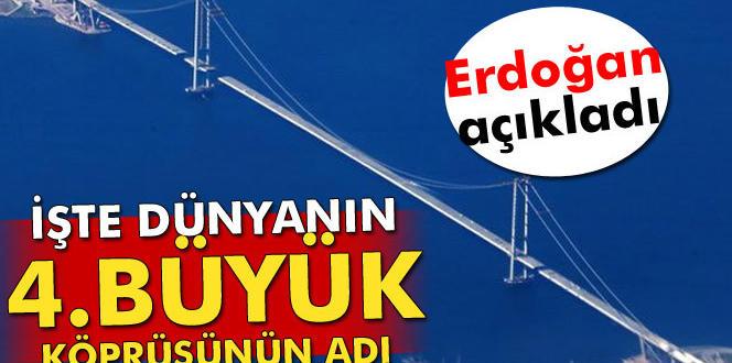 Erdoğan açıkladı, işte Körfez Köprüsü'nün adı