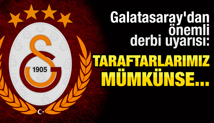 Galatasaray'dan taraftarlara önemli rica