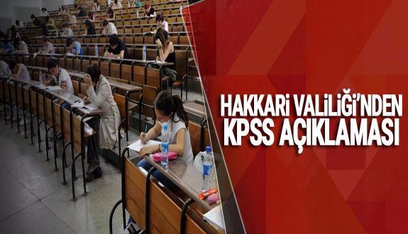 Hakkari valiliği kpss açıklamasında bulundu