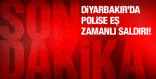 Diyarbakır'da polise eş zamanlı saldırı düzenlendi