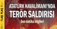 Atatürk havaalanında patlama, işte en son ölü ve yaralı sayısı
