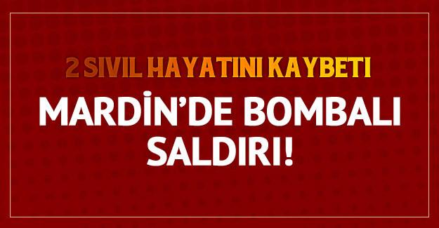 Mardin'de bombalı saldırı sonucu 2 ölü