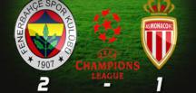 Fenerbahçe, Monaco'yu 2-1 mağlup etti