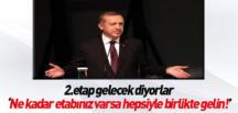 Recep Tayyip Erdoğan resti çekti. Tüm etaplarınızla gelin