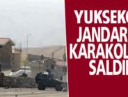 Yüksekova'da karakola hain saldırı düzenlendi