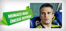 Fenerbahçe'de Monaco maçı öncesi Van Persie şoku
