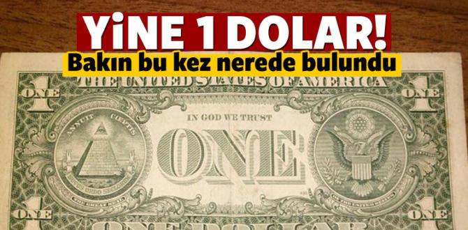 Darbecilerin üzerinden çıkan 1 dolarların sırrı nedir