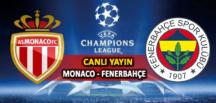 Fenerbahçe – Monaco maçı şifresiz canlı izle