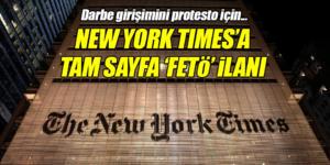 New York Times gazetesine tam sayfa FETÖ ilanı verildi