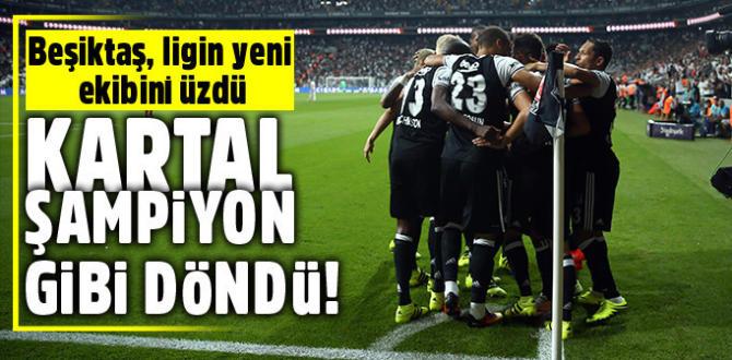 Son şampiyon Beşiktaş kaldığı yerden devam etti: 4-1