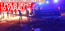 Bingöl'den kahreden haber: 1 polis şehit oldu